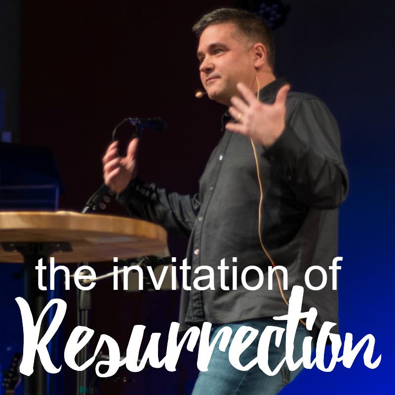 Invitation of Resurrection